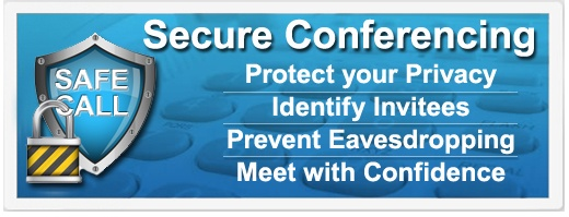 Secure Conferencing | Protect your Privacy | Identify Invitees | Prevent Eavesdropping | Meet with Confidence