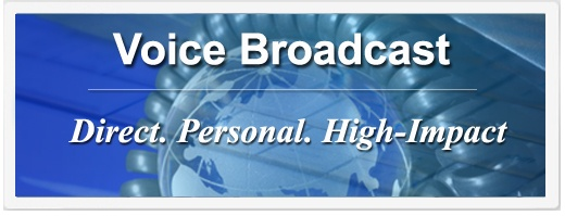Voice Broadcast | Direct | Personal | High-Impact